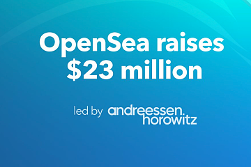 NFT平台OpenSea完成2300万美元A轮融资,a16z领投