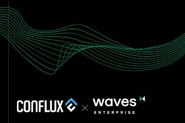 Conflux 网络已于近日与 Waves Enterprise 达成战略合作