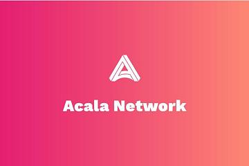 波卡生态爆发前夜,从Acala读懂跨链DeFi