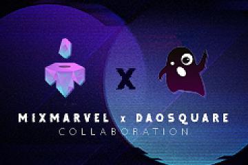 区块链游戏发行平台MixMarvel与Web3.0孵化器DAOSquare达成战略合作