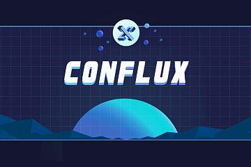Conflux DeFi 官网扬帆起航 生态繁荣未来可期