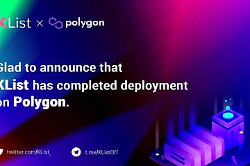 KList 已完成部署 Polygon,推出 MetaMatic 专区扶持 Polygon 元宇宙项目