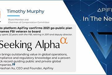 Apifiny任命FBI前高管Timothy Murphy为董事会成员,帮助公司完成上市计划