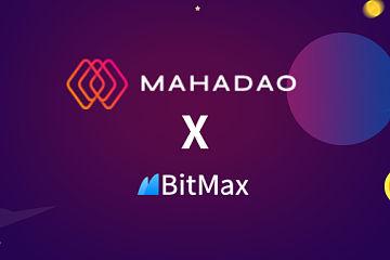 去中心化稳定币项目MahaDAO 上线BitMax交易所