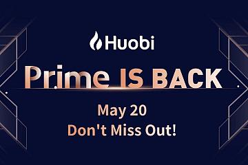 Huobi Prime倒计时1天,申购规则两大变化需注意