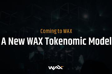 全新WAX 通证经济模型即将上线