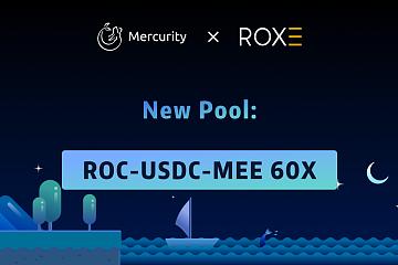 Mercurity.Finance将新增ROC流动性池