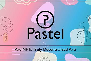 对话去中心化NFT平台Pastel:在比特币链上搭建NFT生态