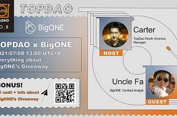 TopDao X BigONE exchange 采访回顾